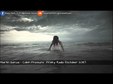 Martin Garcia - Cabin Pressure Frisky Radio (October 2015)
