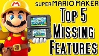 Super Mario Maker 3DS TOP 5 MISSING FEATURES (Wii U)