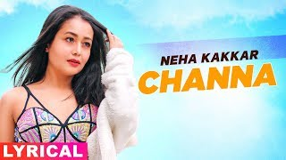 Neha Kakkar (Model Lyrical) | Channa | Ikka | Latest Punjabi Song 2020 | Speed Records