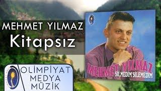 Mehmet Yılmaz – Kitapsız