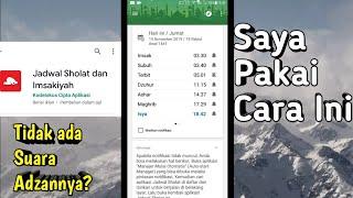Cara Mengatasi Aplikasi Jadwal Sholat Yang Tidak Ada Pemberitahuan Suara Adzan screenshot 3
