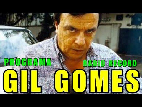 PROGRAMA GIL GOMES - RADIO RECORD DE SÃO PAULO - 1000 KHZ AM