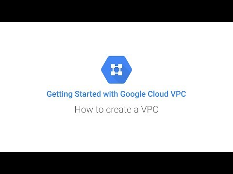 Getting Started: Google Cloud VPC