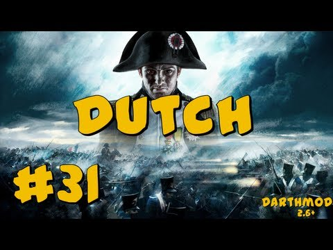 Napoleon Total War: Darthmod - Dutch Campaign Part 31 ~ Batt
