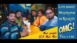 5 Mad Men (5MM )Salt lake||Sec 5, Kolkata||fun with friends||Gastro pub[Late night pub till 2am]🤘🏻