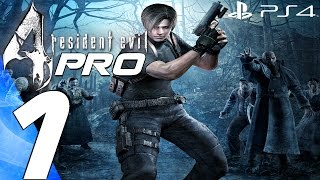 Resident Evil 4 (PS4) - Professional Gameplay Walkthrough Part 1 - Prologue