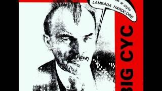 Big Cyc - 1990 - Z partyjnym pozdrowieniem [ Cała Płyta ]
