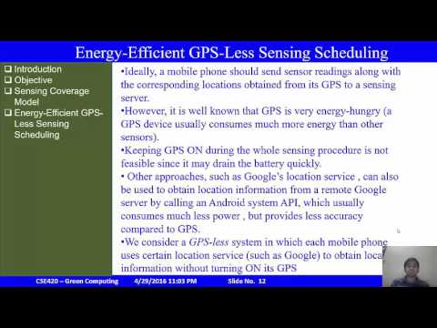 Presentation on GPS-Less Sensing Scheduling used in Green Computing