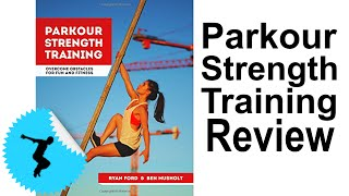 Parkour Strength Training Book Review - Tapp Brothers