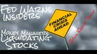 Fed Warns Insiders! Money Managers Liquidating Stocks! Silver Price in Economic Collapse 2017