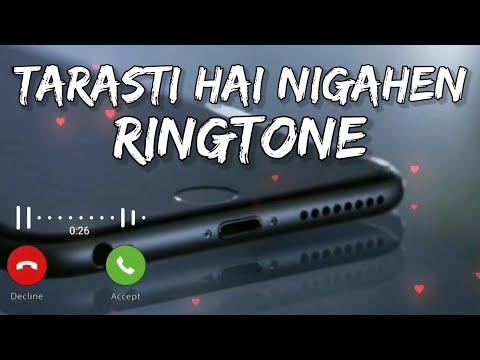 tarasti-hai-nigahen-meri-ringtone,-download-link-⏬⏬,-new-trending-ringtone-2021,-phone-ringtone-2021