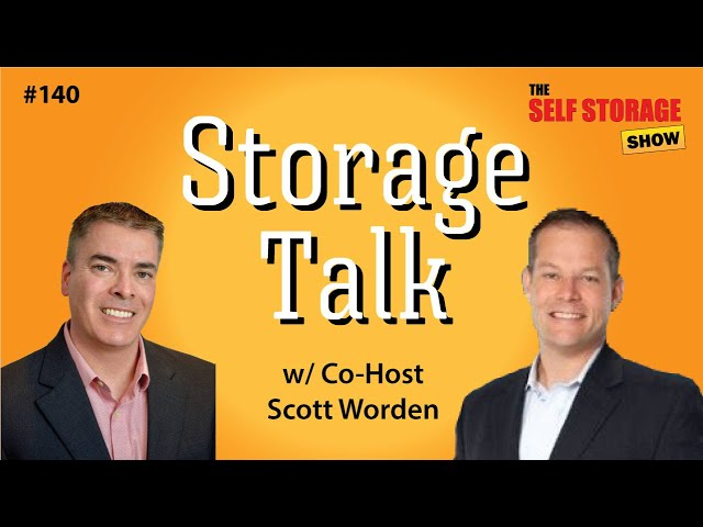 😎 #140: Storage Talk - w/ Co-Host Scott Worden