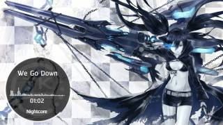 Nightcore - We Go Down