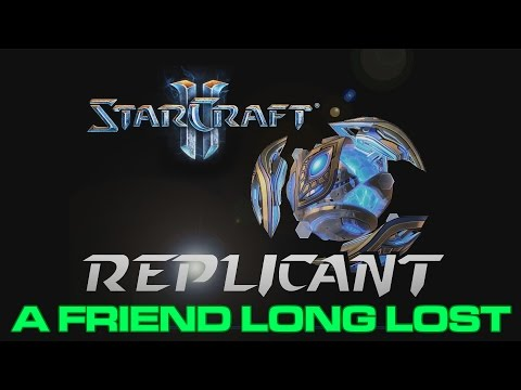 Starcraft II - Custom Campaign: Replicant - Mission 10: A Friend Long Lost (Epilogue)