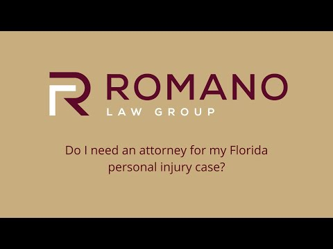 Do I need an attorney for my Florida personal injury case?