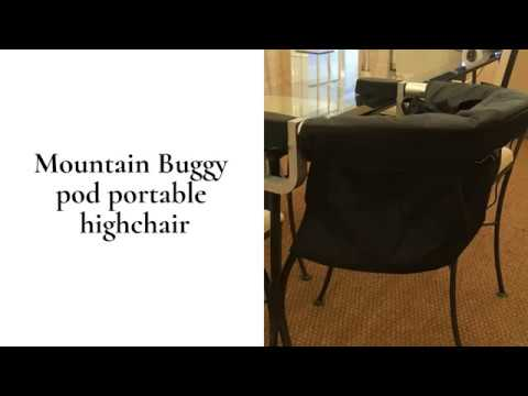 Mountain Buggy Pod Compact Highchair Review | BuggyPramReviews