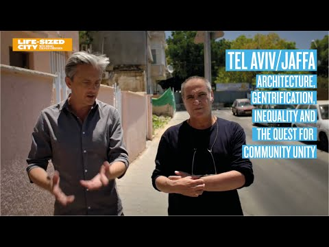 Tel Aviv - Architecture, Gentrification and the Quest for Community