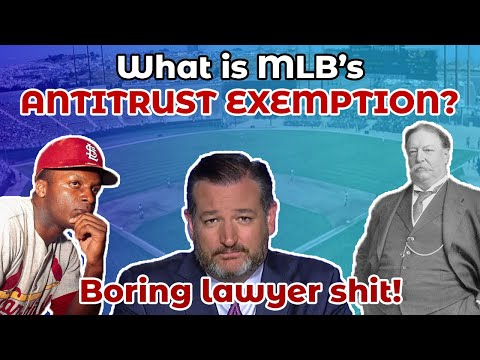 MLB's Federal Antitrust Exemption Explained (What it is, how it came to be, and why it's important)