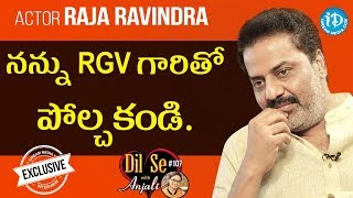 Actor Raja Ravindra Exclusive Interview  || Dil Se With Anjali #107