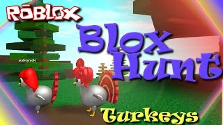 ROBLOX - France Nous sommes des Dindes. Chasse à blox (blox Hunt) RadioJH Games - France SallyGreenGamer SallyGreenGamer