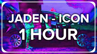Jaden - Icon (1 Hour)   Extended Loop   UHD   H.A.M.R
