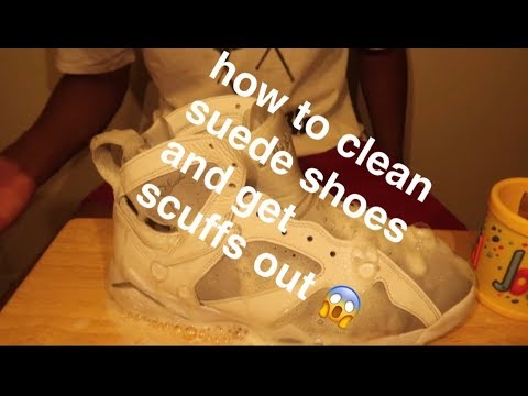 HOW TO CLEAN SUEDE SHOES AND GET SCUFF MARKS OFF LEATHER!!!
