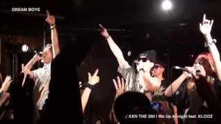 KEN THE 390 主宰イベント、 超・ライブへの道〜2013初夏の東名阪仙TUOR...