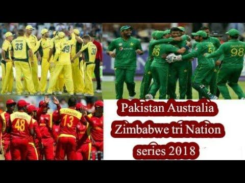 Pakistan Australia Zimbabwe tri Nation series 2018 | Pakistan cricket team tour of Zimbabwe 2018
