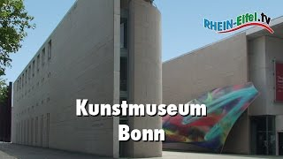 Kunstmuseum Bonn | Sammlung | Rhein-Eifel.TV