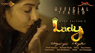 LADY Official Teaser || A GSSP Kalyan's Film || Maadhavi Latha ||  A Mono Play  Feature Film