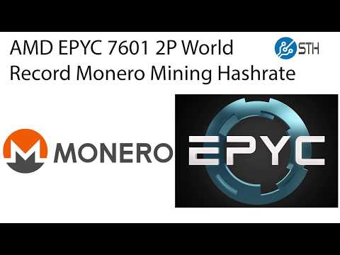 Dual AMD EPYC 7601 Set Monero Mining 2P World Record in