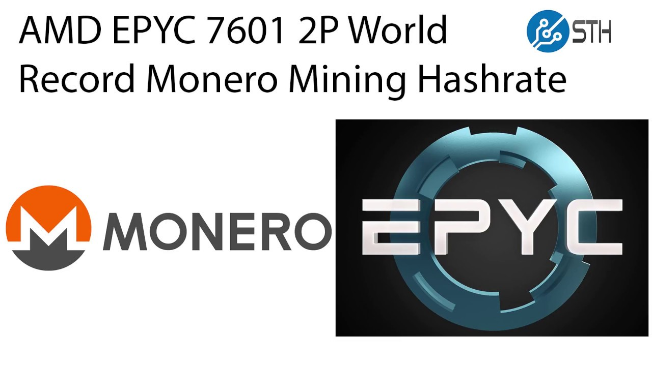 Dual AMD EPYC 7601 Set Monero Mining 2P World Record in Docker and Linux