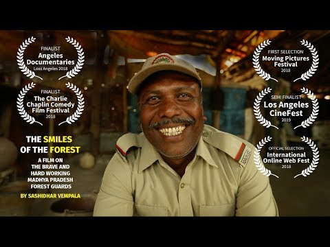 The forest Guards of Madhya Pradesh_The Smiles of the forest