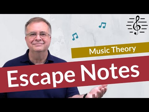 Escape Notes (Non-Harmonic Tones) – Music Theory