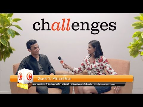 Challenges Exclusive Interview with Michael Brun