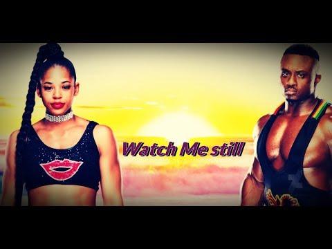"""WWE Mashup: Big E Langston & Bianca Belair  -""""Watch Me Still"""" -"""
