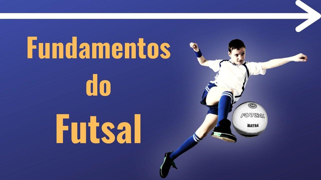 b007d3f0df640 Fundamentos Futsal  Como se joga Futsal  - YouTube