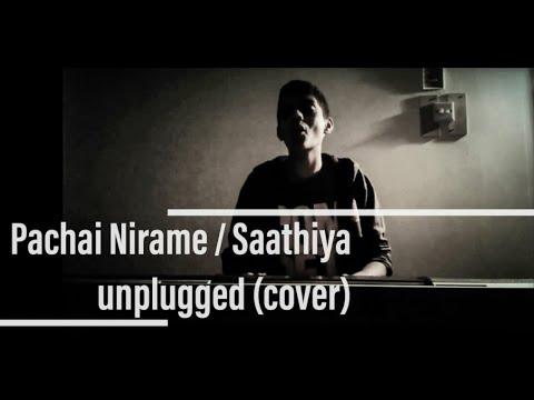 Saathiya / Pachai nirame cover