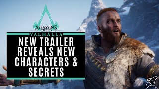 New Trailer Reveals New Secrets (New Characters, Customisation, Clans & More) | AC Valhalla
