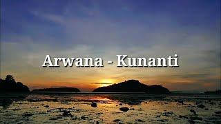 Arwana - Kunanti | Lyrics