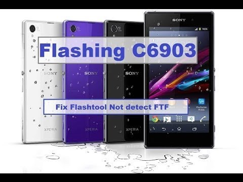 Cara Flashing# Sony Xperia Z1 C6903 Fix Flashtool Tidak Detek FTF Firmware