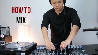 [DJ Cơ Bản 6]: Mixing