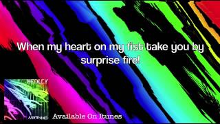 Repeat youtube video Anything - Hedley Lyrics [Clean]