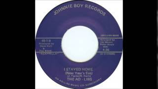 "The Ad Libs  ""I Stayed Home""    (1988)"
