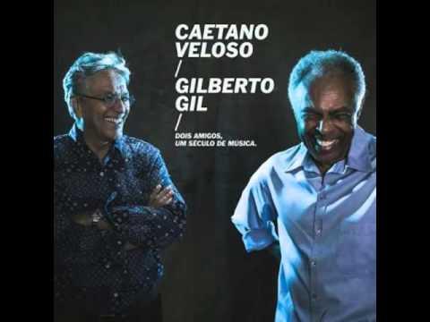 Caetano e Gil - Toda menina baiana