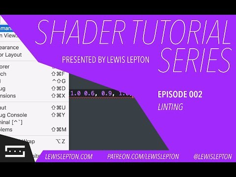 Shader Tutorial Series - Episode 002 - Linting