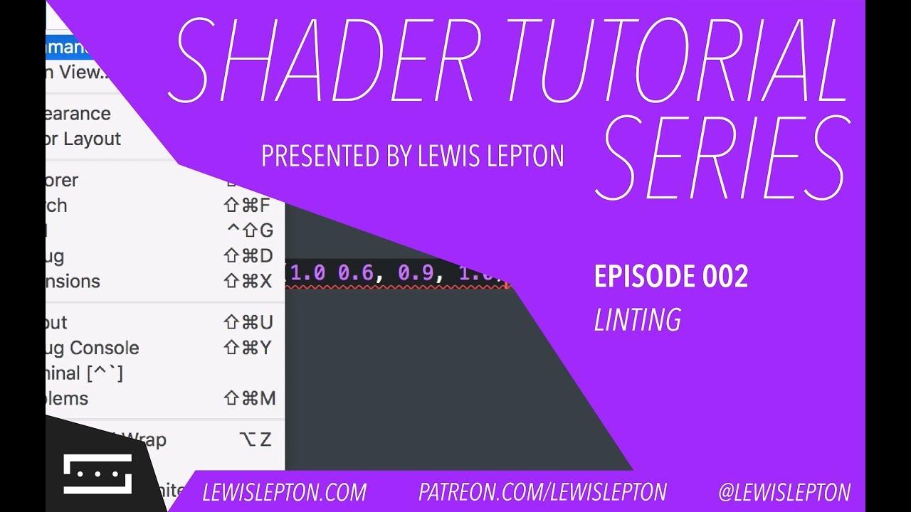 shader tutorial series - episode 002 - linting