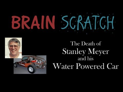 BrainScratch: The Death of Stanley Meyer and his Water Power