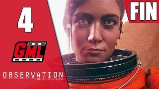 OBSERVATION fr - GAMEPLAY LET'S PLAY #4 FIN