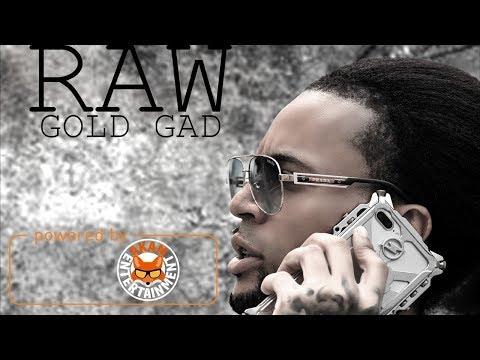 Gold Gad - Raw - October 2017